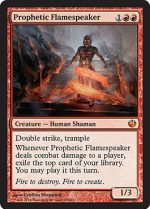 Prophetic Flamespeaker (FOIL) 1